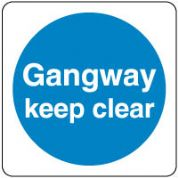 Mandatory Safety Sign - Gangway Clear Text 068